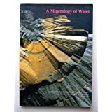 A Mineralogy of Wales (Geological)