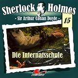 Die Internatsschule: Sherlock Holmes 15