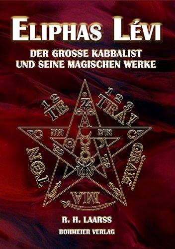 eliphas-levi-der-grosse-kabbalist-und-seine-magischen-werke