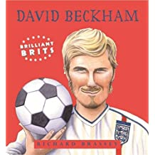 04 Brilliant Brits : David Beckham-