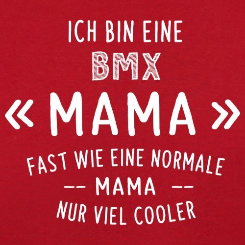 Ich bin eine BMX Mama - Herren T-Shirt - 13 Farben Rot