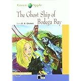 The Ghost Ship Of Bodega Bay+cd+cdrom (Black Cat. Green Apple)