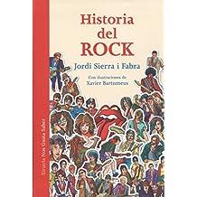 Historia del Rock: La música que cambió el mundo (Las Tres Edades / Nos Gusta Saber, Band 26)