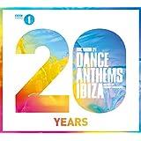 BBC Radio 1 Dance Anthems Ibiza 20 Years