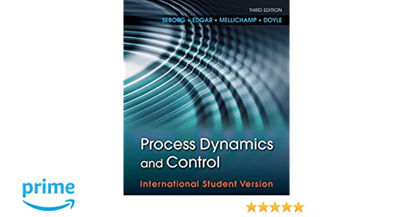Process dynamics and control amazon dale e seborg thomas f process dynamics and control amazon dale e seborg thomas f edgar duncan a mellichamp francis j doyle iii 9780470646106 books fandeluxe Images