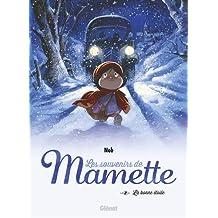 Les souvenirs de Mamette (3) : La bonne étoile