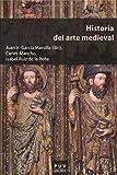 Historia del arte medieval (Educació. Sèrie Materials)