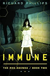 Immune (The Rho Agenda) by Richard Phillips (2012-10-30)