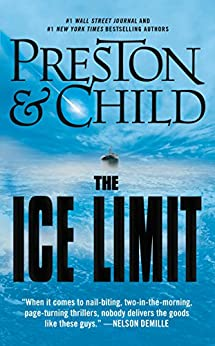 The Ice Limit (English Edition) par [Preston, Douglas, Child, Lincoln]