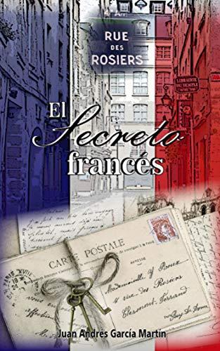 El secreto francés eBook: García Martín, Juan Andrés: Amazon.es ...