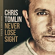 Never Lose Sight (Tour Edition)
