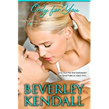 Only For You (Unforgettable You Book 1) (English Edition)