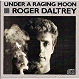 Under a raging moon (1985) [Import anglais]