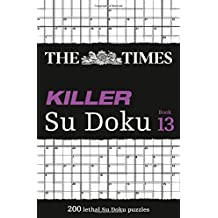 The Times Killer Su Doku Book 13: 200 Lethal Su Doku Puzzles