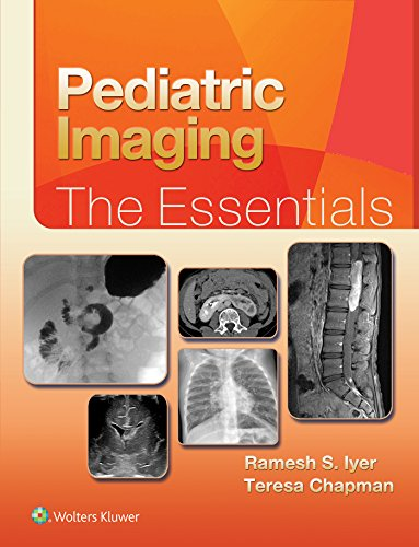 Pediatric Imaging:The Essentials: The Essentials (Essentials Series) (English Edition)