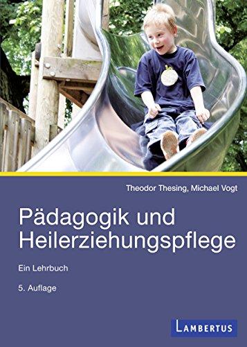 Pädagogik und Heilerziehungspflege: Ein Lehrbuch
