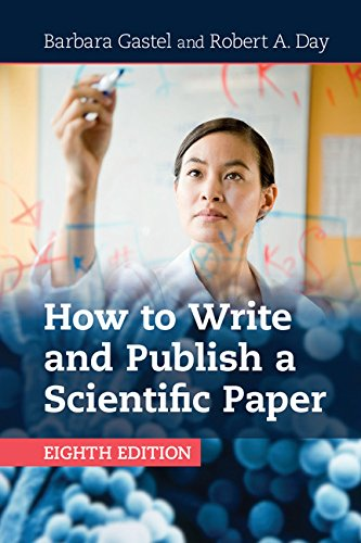 How to Write and Publish a Scientific Paper por Barbara Gastel