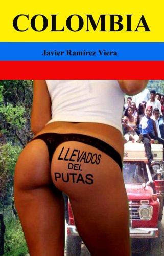 Llevados del putas por Javier Ramírez Viera
