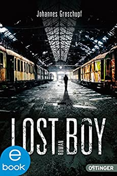 Lost Boy (Lost Places 2)