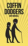Coffin Dodgers by Gary Marshall
