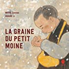 La graine du petit moine © Amazon