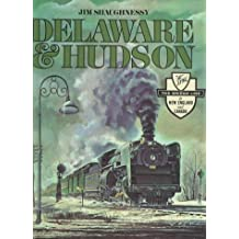 Delaware and Hudson (New York State Series) by James Shaughnessy (1997-03-01)