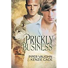 Prickly Business by Piper Vaughn (2015-07-27)
