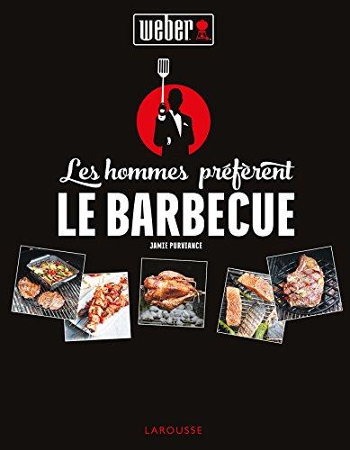Les hommes préfèrent le barbecue ! par Jamie Purviance