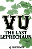 VU The Last Leprechaun - Book Two of the Vampire University Series (English Edition)