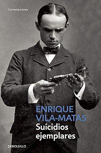 Suicidios ejemplares de Enrique Vila-Matas