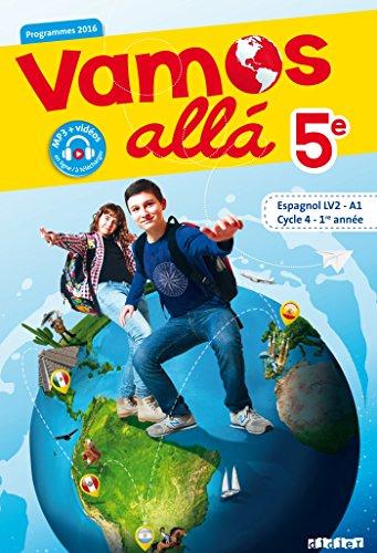 Vamos allá 5e - Cycle 4, 1ere année - Espagnol LV2 (A1) - Manuel de l'élève par Sophie Castillo