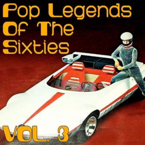 Pop Legends of the Sixties Vol. 3