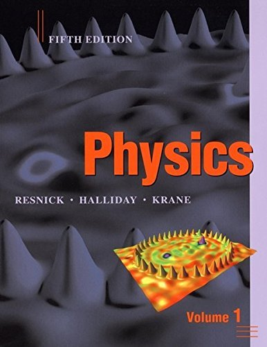 Physics, Volume 1 by Robert Resnick (2001-04-05)