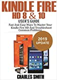 Kindle Fire  HD 8 & 10 User's Guide: Fast and Easy Ways to Master Your Kindle Fire HD and Troubleshoot Common Problems (English Edition)