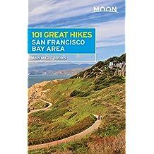 Moon 101 Great Hikes San Francisco Bay Area (Moon Outdoors) (English Edition)