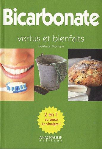 Le bicarbonate et le vinaigre