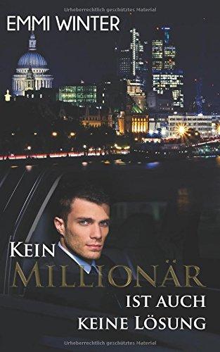Preisvergleich Produktbild Kein Millionär ist auch keine Lösung (Millionaires NightClub, Band 1)