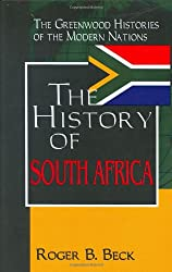 History of South Africa (Greenwood Histories of the Modern Nations Series)