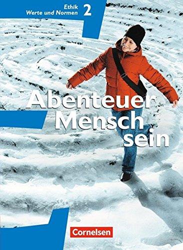 Abenteuer Mensch sein - Westliche Bundesländer / Band 2 - Ethik, Werte und Normen, 1. A