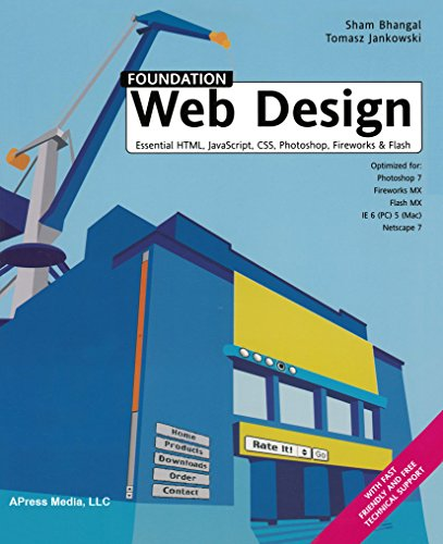 Foundation Web Design: Essential Html, Javascript, CSS, Photoshop, Fireworks, and Flash (English Edition)