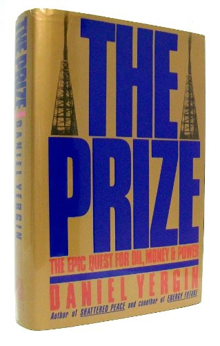 Pdf The Prize Epic Quest For Oil Money And Power Best Epub By