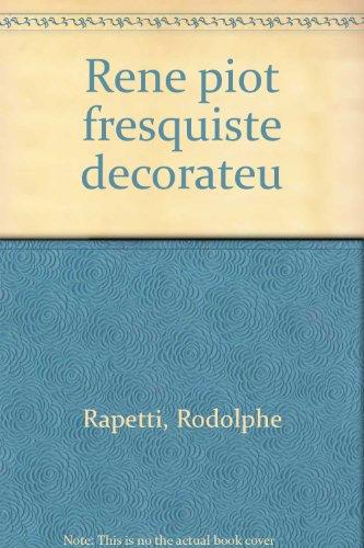 Rene piot fresquiste decorateu por Rodolphe Rapetti