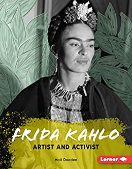 Frida Kahlo: Artist and Activist (Gateway Biographies) (English ...