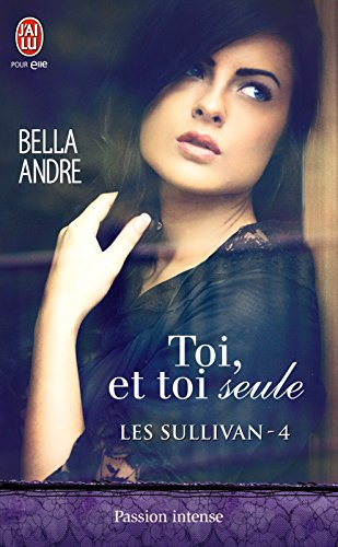 Les Sullivan (Tome 4) - Toi, et toi seule