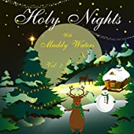 Holy Nights With Muddy Waters, Vol. 2