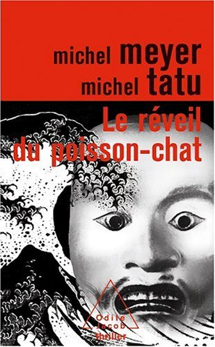 Le réveil du poisson-chat par Michel Meyer