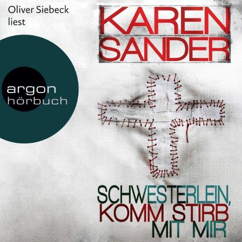 Buchseite und Rezensionen zu 'Schwesterlein, komm stirb mit mir (Georg Stadler & Liz Montario 1)' von Karen Sander