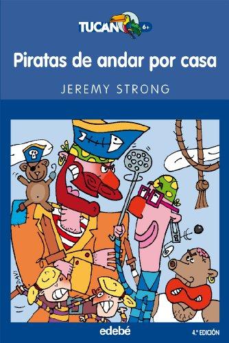 Piratas de andar por casa (Tucán azul)