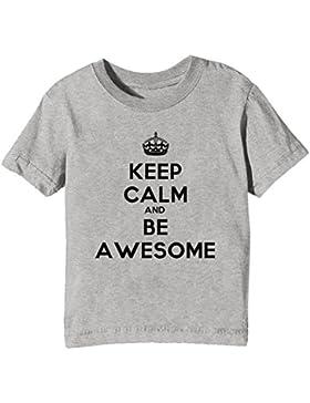 Keep Calm And Be Awesome Niños Unisexo Niño Niña Camiseta Cuello Redondo Gris Manga Corta Todos Los Tamaños Kids...