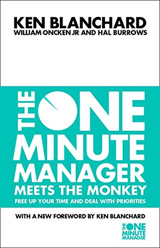 The One Minute Manager Meets the Monkey par Ken Blanchard